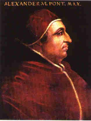 Pope Alexander VI (The Borgia Pope) Image via: yareah.com